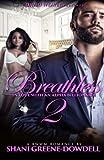 Breathless 2: In Love With An Alpha Billionaire (Volume 2)