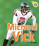 Michael Vick (Amazing Athletes (Paperback))