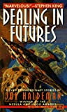 Dealing in Futures, Joe Haldeman, 0451452585