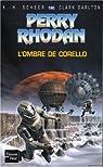 Perry Rhodan, tome 190 : L'Ombre de Corello par Scheer