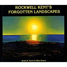 Rockwell Kents Forgotten