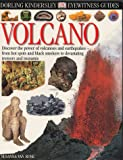 img - for EYEWITNESS GUIDE:38 VOLCANO 1st Edition - Cased (Eyewitness Guides) book / textbook / text book