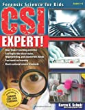 CSI Expert!: Forensic Science for Kids