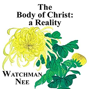 The Body of Christ: A Reality Audiobook