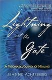 Lightning at the Gate, Jeanne Achterberg, 1570628580