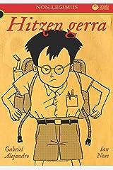 Non Legimus: Hitzen gerra (Basque Edition) Paperback