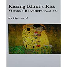 Kissing Klimt's Kiss/ Paintings of Vienna's Belvedere (Tassilo 076)