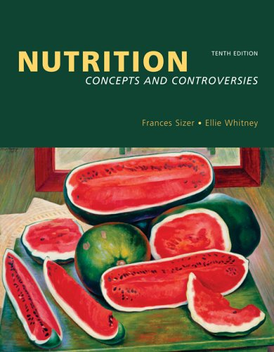 Nutrition: Concepts and Controversies (with Nutrition Connections CD-ROM, InfoTrac, and Dietary Guidelines for Americans