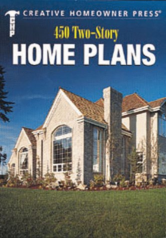 450 Two-Story Home Plans (Homeowner 2 Press Creative)