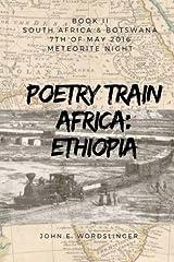 Poetry Train Africa: Ethiopia 2: BOOK 2 South Africa & Botswana (Meteorite Night) Paperback
