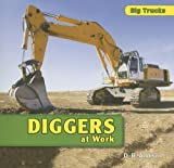 Diggers at Work, D. R. Addison, 1435830865