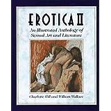 Erotica II: Illus Anth Sexual Art