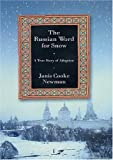The Russian Word for Snow, Cooke J. Newman and Janis Cooke Newman, 0312252145