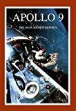 Apollo 9: The NASA Mission Reports (Apogee Books Space Series)
