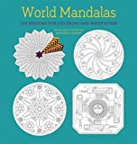 img - for World Mandalas: 100 New Designs for Coloring and Meditation book / textbook / text book