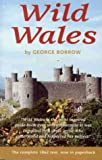 Wild Wales, George Henry Borrow, 1871083265