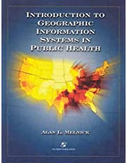 Introduction To Geographic Information Systems In Public Health
