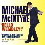 Michael McIntyre Live - Hello Wembley! | Michael McIntyre