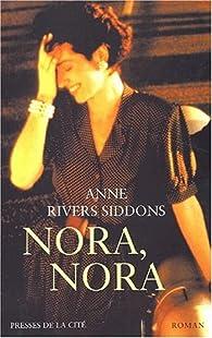 Nora, Nora par Anne Rivers Siddons