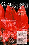 Gemstones of the World, Walter Schumann, 0806994614
