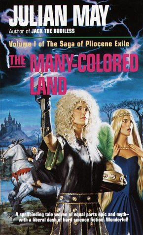 The  Many-Colored Land (The Saga of Pliocene Exile)