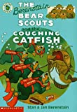 The Berenstain Bear Scouts and the Coughing Catfish (Berenstain Bear Scouts)