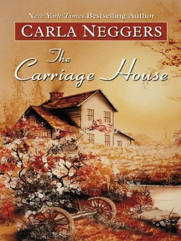 Carriage House Carla Neggers product image