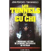 Les Tunnels de Cu-Chi: L'incroyable histoire de la guerre souterraine au Vietnam