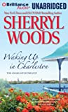 Waking Up in Charleston (Charleston Trilogy)