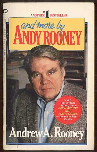 And More By Andy Rooney by Andrew A. Rooney