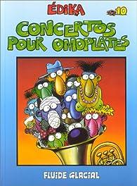 Edika, tome 10 : Concertos pour omoplates  par  Édika