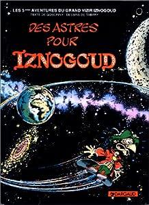 """Afficher """"Des astres pour Iznogoud"""""""