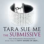 The Submissive | Tara Sue Me