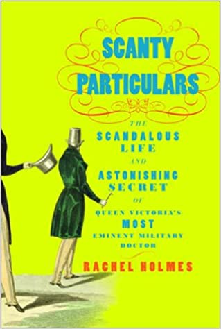 Livres en grec téléchargement gratuitScanty Particulars: The Scandalous Life and Astonishing Secret of James Barry, Queen Victoria's Most Eminent Military Doctor 0375505563 (French Edition) PDF RTF