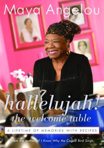 Hallelujah! The Welcome Table: A Lifetime of Memories with Recipes pdf epub