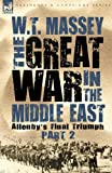 The Great War in the Middle East, W. T. Massey, 184677683X