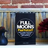 Full Moons: Fact and Fantasy About Lunar Influence
