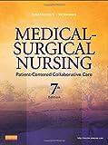 Medical-Surgical Nursing: Patient-Centered Collaborative Care, Single Volume, 7e (Ignatavicius, Medical-Surgical Nursing, Single Vol)