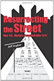 Resurrecting the Street, Jeff Ingber, 1456519891