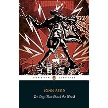 Ten Days That Shook the World (Penguin Classics)