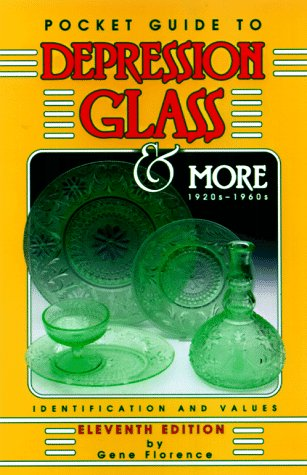(Pocket Guide to Depression Glass & More Identification )