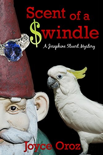 Scent of a $windle: A Josephine Stuart Mystery (The Josephine Stuart Mystery Series Book 7)