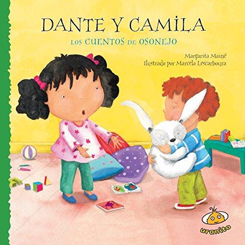 Dante y Camila (Los Cuentos De Osonejo) (Spanish Edition) [Margarita Maine] (Tapa Dura)