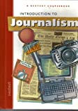 Nextext Coursebooks: Student Text Introduction to Journalism 2001