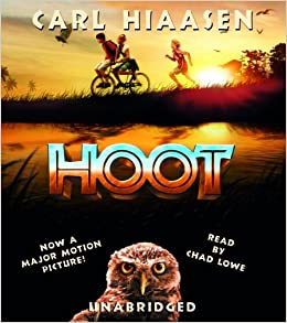 hoot movie tie in carl hiaasen chad lowe 9780739331750 amazon