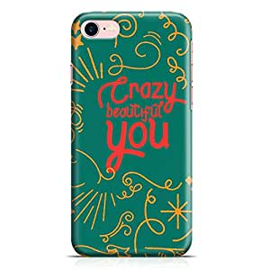 Loud Universe iPhone 8 Case Crazy Beautiful You Slim Profile Light weight Wrap Around iPhone 8 Cover