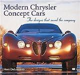 Modern Chrysler Concept Cars, Matt DeLorenzo, 0760308489
