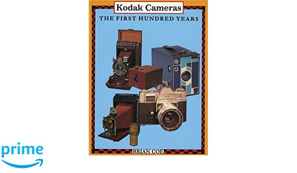 Kodak First One Hundred Years: Amazon.es: Brian Coe: Libros ...