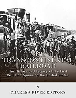 a history of the railroad construction in the united states During the construction of the transcontinental railroad in the united states, acities on the coasts were cut off from the rest of the country b many - 341623.