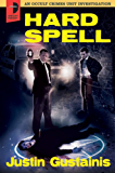Hard Spell (An Occult Crimes Investigation Series Book 1)